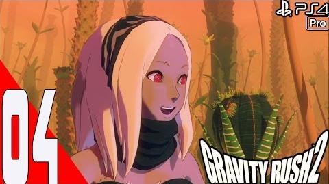 Gravity Rush 2 - Walkthrough Part 4 - Chapter 1 Banga Settlement - Episode 3 - Trail And Passage