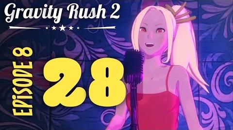 Gravity Rush 2 Part 28 Episode 8 Like a Radio