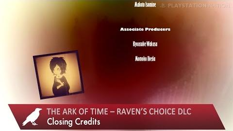 The Ark of Time – Raven's Choice DLC - Closing Credits