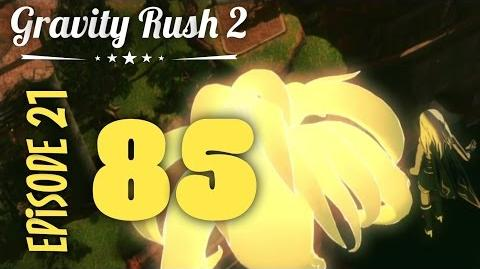 Gravity Rush 2 Part 85 Episode 21 The End of the World