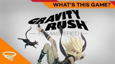 Gravity Rush Remastered PS4 What's This Game?