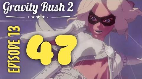 Gravity Rush 2 Part 47 Episode 13 Alone Again