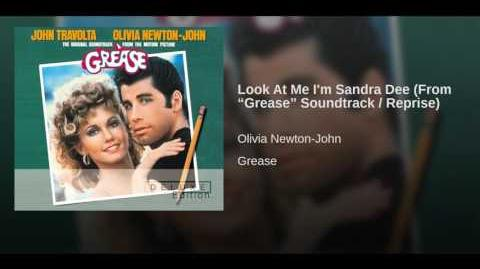 """Look At Me I'm Sandra Dee (From """"Grease"""" Soundtrack Reprise)"""