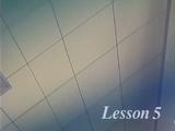 Lesson 5: An Eye for an Eye, a Butt for a Butt