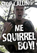 Stop Calling Me Squirrel Boy