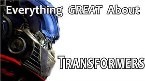 Everything GREAT About Transformers!