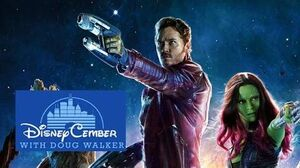 Guardians of the Galaxy - Disneycember 2015
