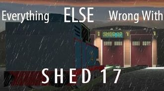 Everything ELSE Wrong With Shed 17 (Parody)