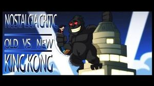 Old vs New King Kong - Nostalgia Critic