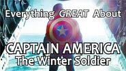 Everything GREAT About Captain America- The Winter Soldier!