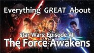 Everything GREAT About Star Wars- Episode VII - The Force Awakens!
