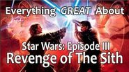 Everything GREAT About Star Wars- Episode III - Revenge of The Sith!