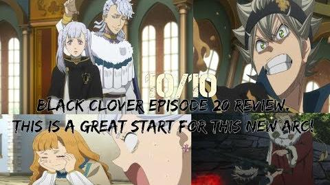 Black Clover Episode 20 Review. 10 10 This is a great start for this new Arc!