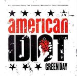American Idiot - Selections from the Original Broadway Cast Recording