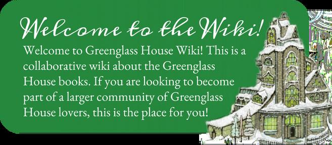 Welcome to Greenglass House Wiki (1)
