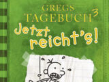 Gregs Tagebuch 3 - Jetzt reicht's!