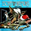 Escape from the gremlins