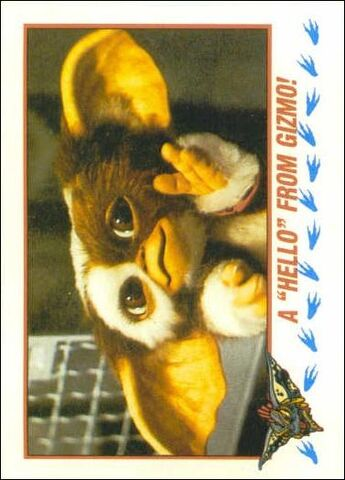 File:Topps A 'Hello' from Gizmo.jpg
