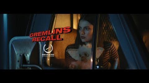 GREMLINS RECALL (FAN FILM)
