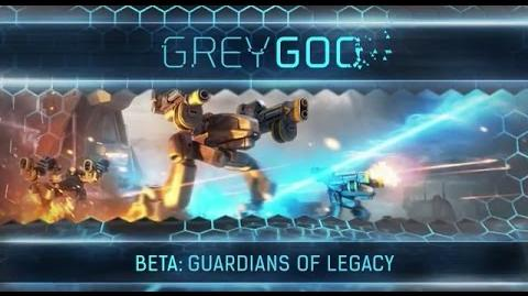 Grey Goo - Beta Guardians of Legacy