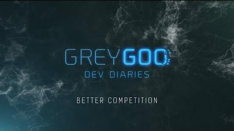 Grey Goo - Better Competition