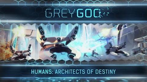 Grey Goo - Humans Architects of Destiny