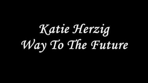"""Way to the Future"" - Katie Herzig"