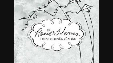 """""""Say Hello"""" - Rosie Thomas"""