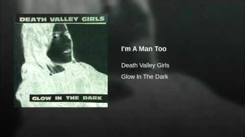 """""""I'm A Man Too"""" - Death Valley Girls"""