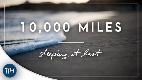 """""""10,000 Miles"""" - Sleeping At Last"""