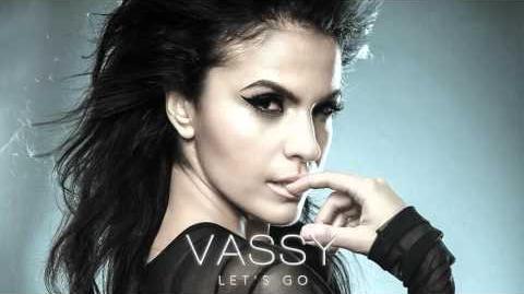 """""""Let's Go"""" - Vassy"""