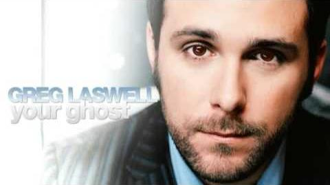 """Your Ghost"" - Greg Laswell"