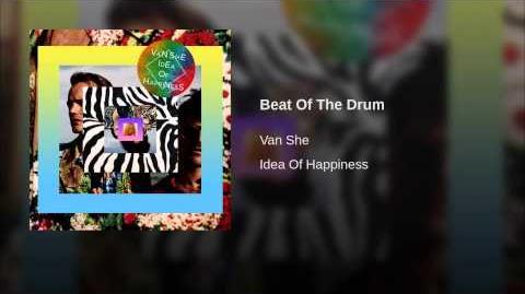 """Beat of the Drum"" - Van She"