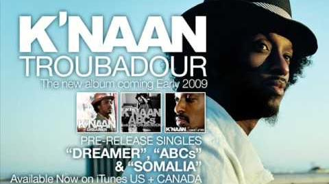 """""""Dreamer"""" - K'naan"""