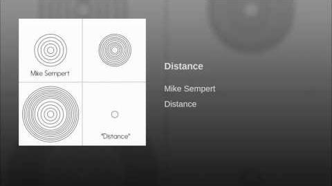 """Distance"" - Mike Sempert"