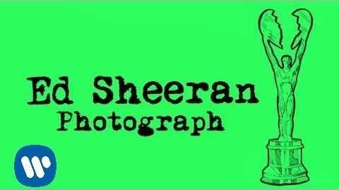 """Photograph"" - Ed Sheeran"