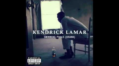 """""""Swimming Pools"""" - Kendrick Lamar"""