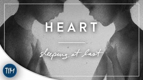 """""""Heart"""" - Sleeping At Last"""