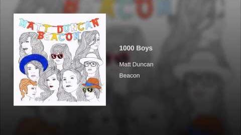"""""""1000 Boys"""" - Matt Duncan"""