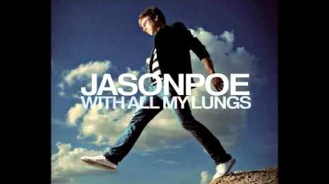 """With All My Lungs"" - Jason Poe"