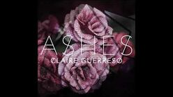 """""""Ashes"""" - Claire Guerreso"""