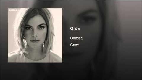 """Grow"" - Odessa"