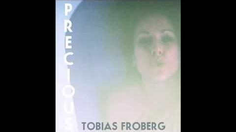 """Precious"" - Tobias Froberg"