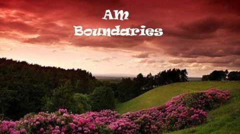 """Boundaries"" - AM"