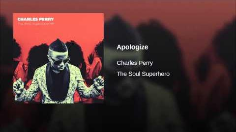 """Apologize"" - Charles Perry"