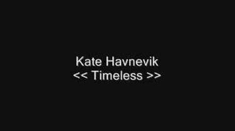 """Timeless"" - Kate Havnevik"