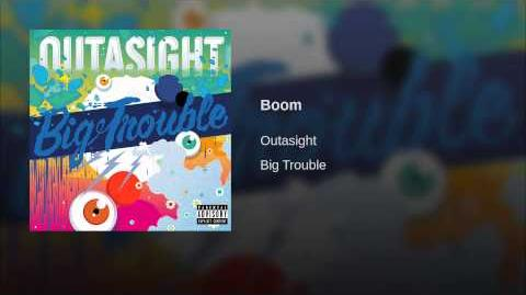"""Boom"" - Outasight"