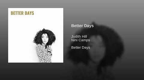 """""""Better Days"""" - Judith Hill"""