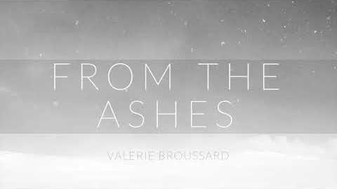 """From The Ashes"" - Valerie Broussard"