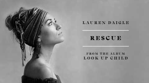 """Rescue"" - Lauren Daigle"